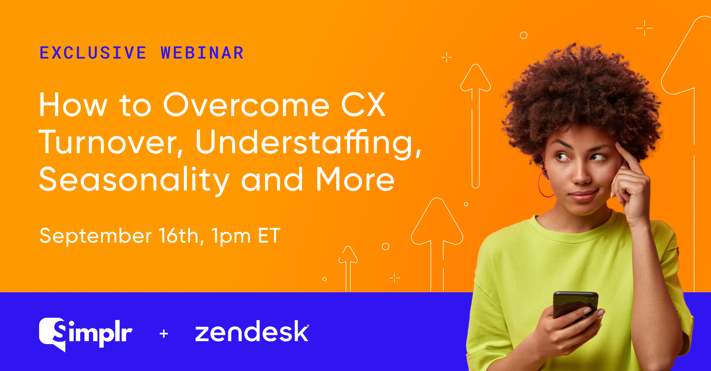 How to Overcome CX Turnover, Understaffing, Seasonality & More Webinar